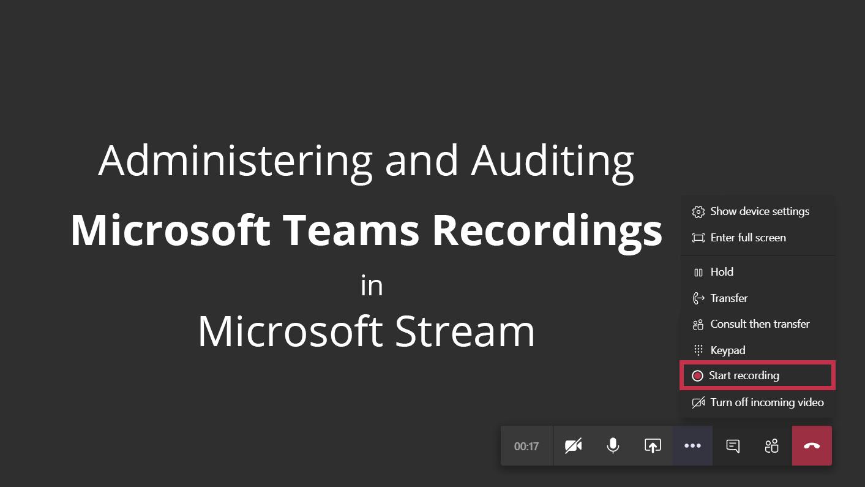 Microsoft Teams recordings